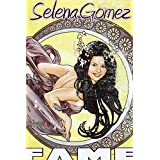 FAME: Selena Gomez : A Graphic Novel