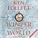 Winter of the World | Livre audio Auteur(s) : Ken Follett Narrateur(s) : John Lee