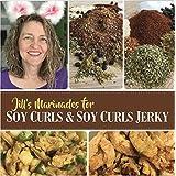 Jill's Marinades for Soy Curls & Soy Curls Jerky
