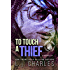 To Touch a Thief (An Everly Gray Novella between books 2&3): An Everly Gray Novella (The Everly Gray Adventures)