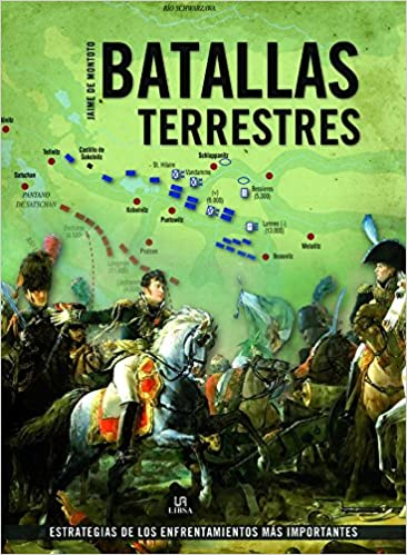 Batallas Terrestres (Grandes Batallas): Amazon.es: de Montoto y de ...