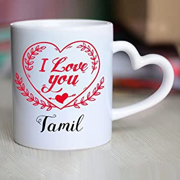Buy Huppme I Love You Tamil Heart Handle Mug Online At Low Prices In