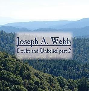 Doubt and Unbelief part 2