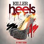 Killer Heels | Tracy Tegan