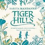 Tiger Hills | Sarita Mandanna