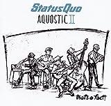Status Quo: Aquostic II - That's A Fact! (Audio CD)