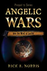 Into the Mind of Lucifer (Angelic Wars) Kindle Edition