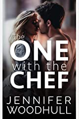 The One with the Chef: The One Series - Book One Kindle Edition