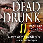 Dead Drunk II: Dawn of the Deadbeats, Book 2 | Richard Johnson