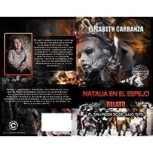 NATALIA EN EL ESPEJO: RELATO (El Salvador 30 de julio 1975) (Spanish Edition)