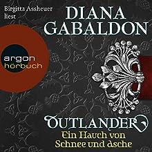 Ein Hauch von Schnee und Asche (Outlander 6) Hörbuch von Diana Gabaldon Gesprochen von: Birgitta Assheuer