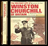 The Military Life of Winston Churchill of Britain, Trevor N. Dupuy, 0531018814