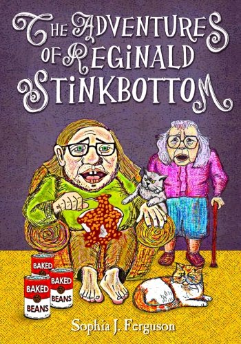 The Adventures of Reginald Stinkbottom: Funny Picture Books