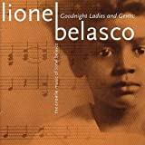 Goodnight Ladies and Gents - The Creole Music of Lionel Belasco