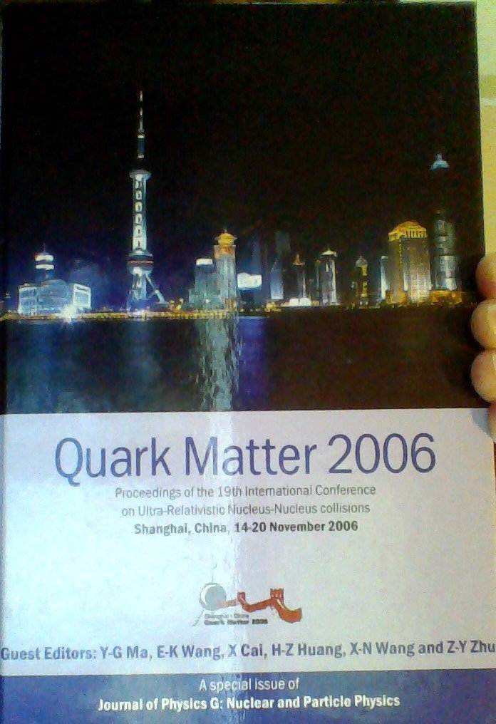 Quark Matter 2006: Proceedings of the 19th International Conference