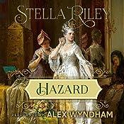 Hazard: Rockliffe Series, Book 5   Stella Riley