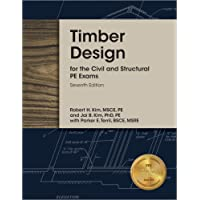 Timber Design for the Civil and Structural PE Exams, 7th Ed