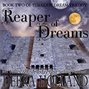 Reaper of Dreams: Gods' Dream Trilogy, Book 2 | Debra Holland