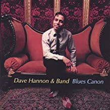 Blues Canon by Dave Hannon & Band (2003-11-11)