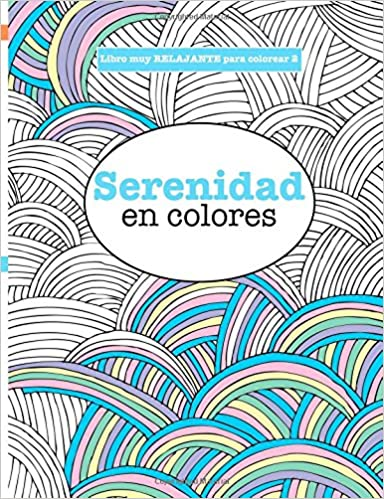Libros para Colorear Adultos 2: Serenidad en colores: Volume 2 ...