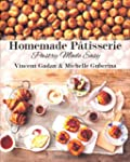 Homemade Patisserie: pastry made easy