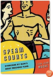 Sperm Counts: Overcome by Man