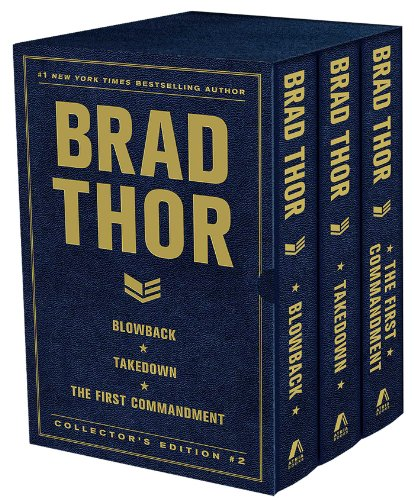(Brad Thor Collectors' Edition #2: Blowback, Takedown, and The First Commandment (The Scot Harvath Series))