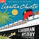 A Caribbean Mystery: A Miss Marple Mystery Hörbuch von Agatha Christie Gesprochen von: Emilia Fox