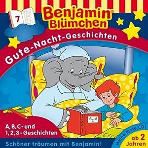 A,B,C- und 1,2,3-Geschichten (Benjamin Blümchen Gute Nacht Geschichten 7) Hörspiel