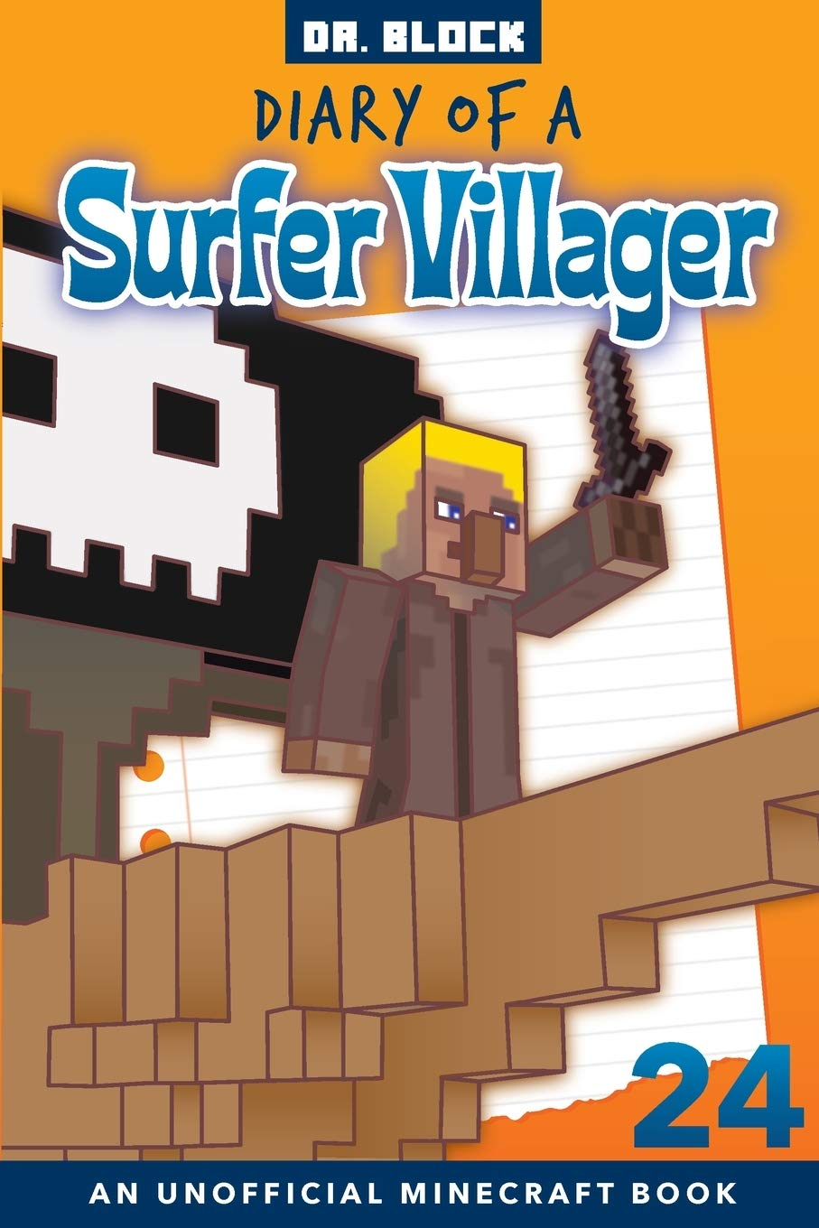 Diary Of A Surfer Villager, Book 24: (an Unofficial Minecraft Book)