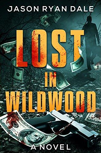 Lost in Wildwood by Jason Ryan Dale
