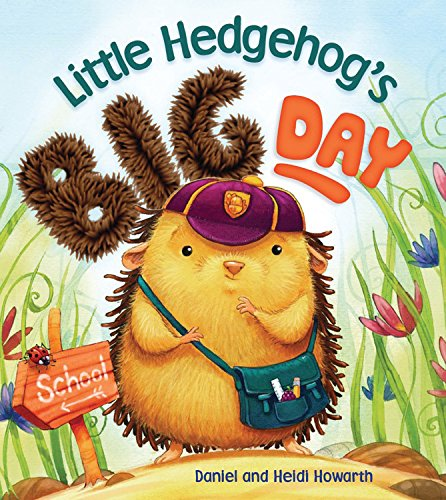 Storytime: Little Hedgehog's Big Day (Little Hedgehog)