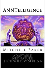 ANNTelligence (Adaptable NeoNature Technology Series Book 6) Kindle Edition