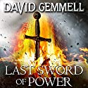 Last Sword of Power Audiobook by David Gemmell Narrated by Christian Rodska