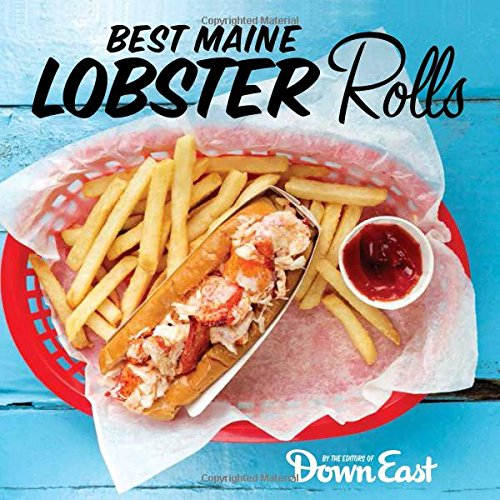 Best Maine Lobster Roll by Down East Magazine