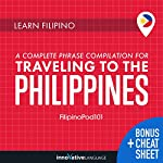 Learn Filipino: A Complete Phrase Compilation for Traveling to the Philippines | Innovative Language Learning LLC
