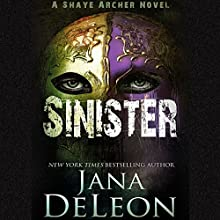 Sinister: Shaye Archer Series, Book 2 Audiobook by Jana DeLeon Narrated by Julie McKay