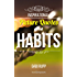 Habit Quotes: Inspirational Picture Quotes about Habits and Change (Leanjumpstart Life Series Book 6)