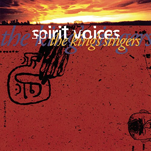 the kings singers spirit voices - 2