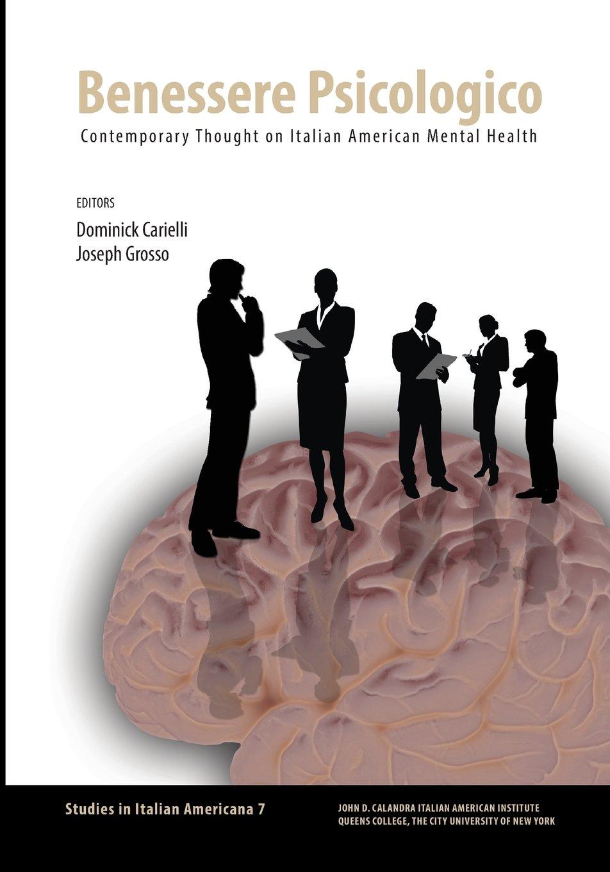 Benessere Psicologico: Contemporary Thought on Italian American Mental Health ebook