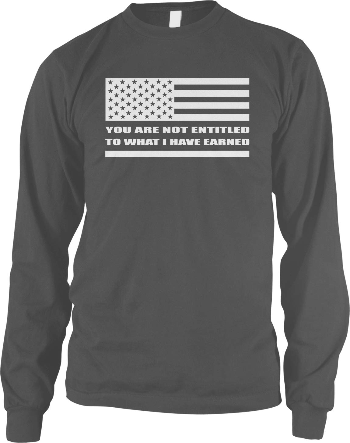 You Are Not Entitled To What I Have Earned Shirt 7146