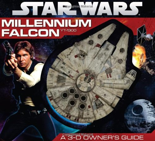Star Wars: Millennium Falcon- A 3-D Owner's Guide -  Ryder Windham, Board book