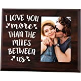 Elegant Signs Long Distance Relationships Gifts - Going Away Couples Picture Frame 4x6 for Him or Her - I Love You More…
