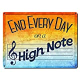 """End Every Day on a High Note ~ Music Themed Decor ~ 9"""" x 12"""" Metal Sign ~ Music Room and Studio Wall Decorations ~ Gifts for Musicians, Singers, Songwriters, Composers & Teachers (RK3045_9x12)"""