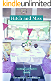 Hitch and Miss (Looking Lake Mystery Series Book 1)