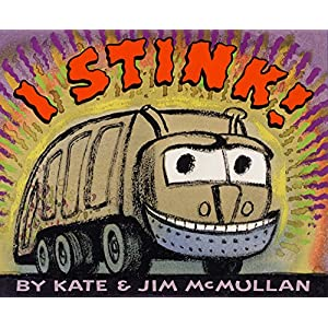 I Stink Irma S and James H Black Honor for Excellence in Childrens Literature Awards