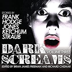 Dark Screams, Volume Three