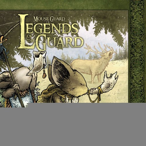 Mouse Guard: Legends of the Guard Volume 1 [Hardcover] [2010] (Author) David Petersen, Jeremy Bastian, Alex Sheikman, Ted Naifeh, Guy Davis, Katie Cook, Karl Kerschl, Craig Rousseau, Mark S. Smylie, Lowell Francis, Alex Kain, Paul Morrissey, Gene Ha, Sean Rubin PDF