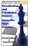 Visualization and Calculation Trainer: Interactive Chess Exercises (English Edition)