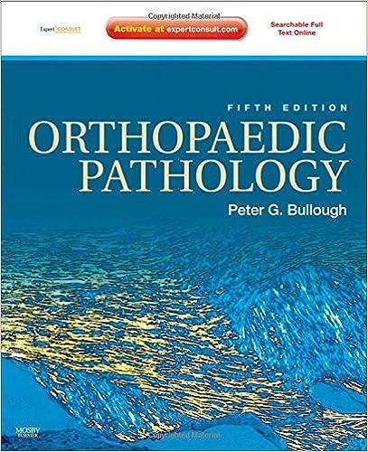 Orthopaedic Pathology: Expert Consult - Online And Print, 5e por Peter G. Bullough Mb  Chb epub